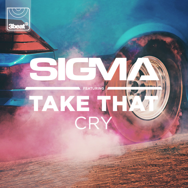 Sigma / Take That: Cry