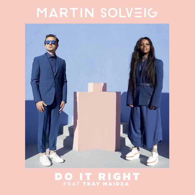 Martin Solveig: Do it right
