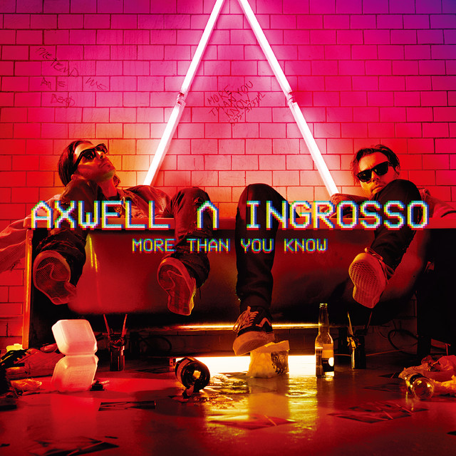 Axwell / Ingrosso / Kid Lnk: I Love You